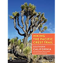 Hiking the Pacific Crest Trail: Southern California: Section Hiking from Campo to Tuolumne Meadows (English Edition)