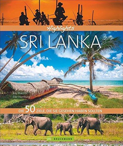 Preisvergleich Produktbild Highlights Sri Lanka: Die 50 Ziele, die Sie gesehen haben sollten