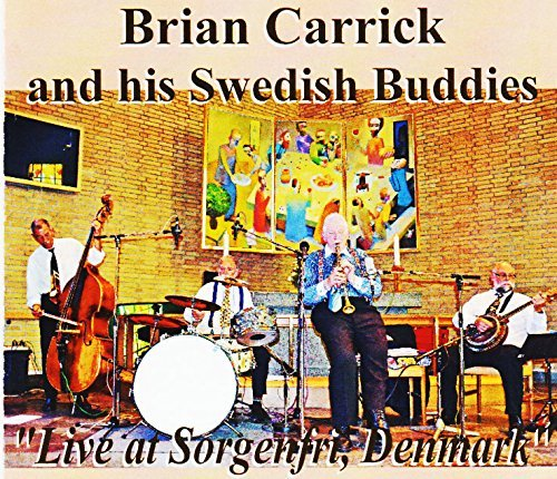 Brian Carrick and his Swedish Buddies