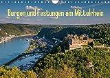 Burgen und Festungen am Mittelrhein (Wandkalender 2019 DIN A4 quer): Burgen und Festungen am Mittelrhein zwischen Bingen und Koblenz (Monatskalender, 14 Seiten ) (CALVENDO Orte)