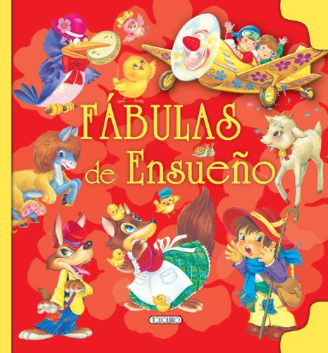 FABULAS DE ENSUEÑO (Fabulas De Oro/ Golden Fables)