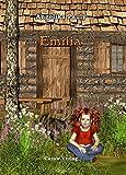 Emilia: Band 1 der Emilia-Reihe