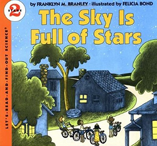 The Sky Is Full of Stars (Let's-Read-and-Find-Out Science Book)