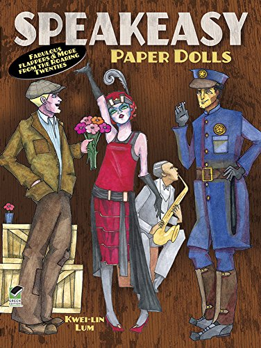Speakeasy Paper Dolls: Fabulous Flappers & More from the Roaring Twenties (Dover Paper Dolls)