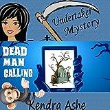 Dead Man Calling: An Undertaker Mystery