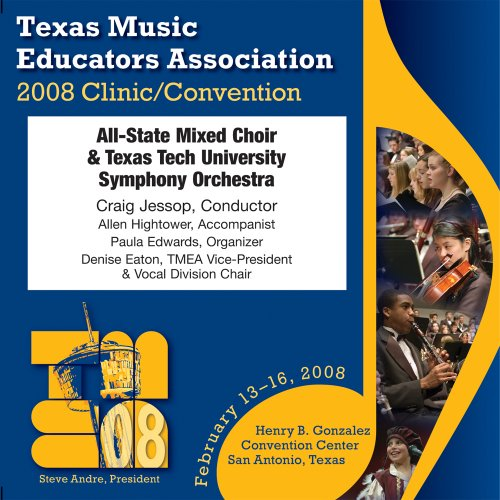 texas-music-educators-association-2008-all-state-mixed-choir-texas-tech-university-symphony-orchestr