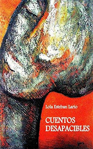 Cuentos desapacibles (Spanish Edition)