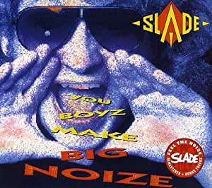 You Boyz Make Big Noize [Import anglais]