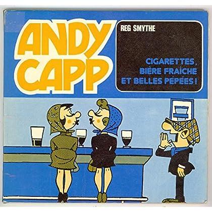 Andy Capp Cigarettes Bière Fraiche et Belles Pépées! (collection 'Aventures et Mystères')