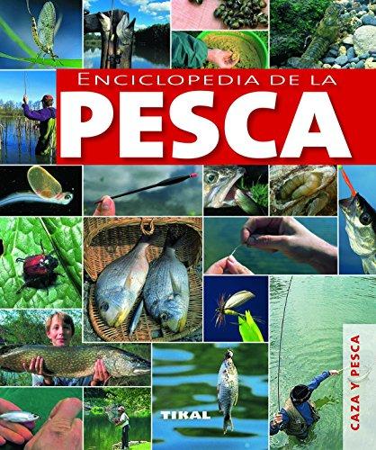 Enciclopedia de la pesca (Caza Y Pesca) por Aa.Vv.