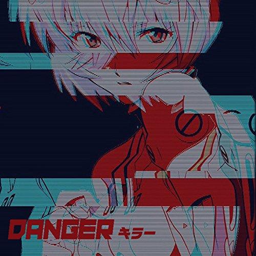 Danger (Feat. Lexika)