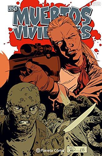 Los muertos vivientes #162: La guerra de los susurradores (Los Muertos Vivientes Serie nº 1) por Robert Kirkman