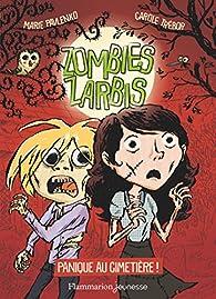 Zombies zarbis, tome 1 : Panique au cimetière ! par Marie Pavlenko