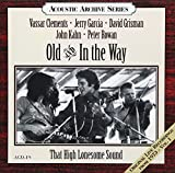 Songtexte von Old & In the Way - That High Lonesome Sound