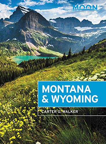 Carter Hotel (Moon Montana & Wyoming: With Yellowstone and Glacier National Parks (Travel Guide))