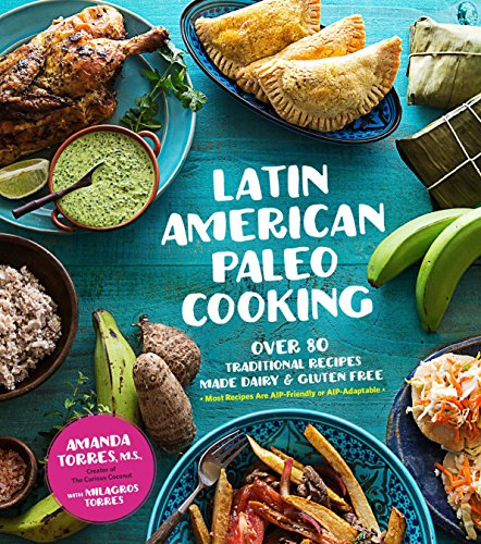 Download pdf books latin american paleo cooking by amanda torres download pdf books latin american paleo cooking by amanda torres full books fandeluxe Images