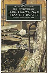 The Love Letters of Robert Browning and Elizabeth Barrett Paperback