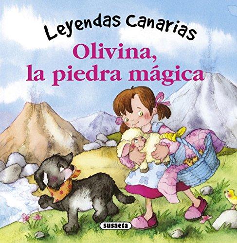 Olivina, la piedra mágica (Leyendas canarias)