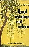 Telecharger Livres QUEL EST DONC CET ARBRE TABLEAUX POUR L IDENTIFICATION DE PRES DE 300 ARBRES ET ARBUSTES (PDF,EPUB,MOBI) gratuits en Francaise