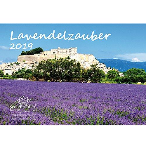 Lavendelzauber · DIN A4 · Premium Kalender 2019 · Familie · Freizeit · Lavendel · Duft · Provence · Heilmittel · Pflanze · Edition Seelenzauber (Voll Lavendel 21)