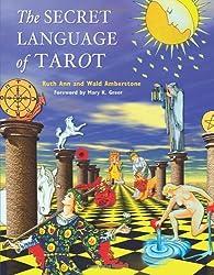 The Secret Language Of Tarot