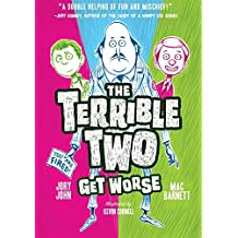 The Terrible Two Get Worse (UK edition) by Mac Barnett (2016-01-12)