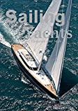 Sailing Yachts: The Masters of Elegance and Style (Dreaming of)