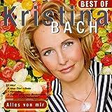 Alles von mir - Best Of Kristina Bach