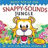 Snappy Sounds - Jungle: Noisy Pop-up Fun (Snappy Noisy Pops)