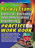 Railway Exams Electrical/Electronics & Telecommunication Engineering Practice Work Book (For Section Engineer & Junior Engineer Grade II) (OLD EDITION)