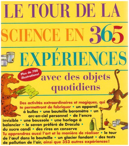 Descargar Libro Le tour de la science en 365 expériences : Avec des objets quotidiens de E. Richard Churchill