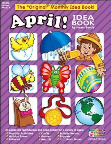 April Monthly Idea Book by Scholastic (2002-04-01) -