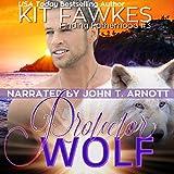 Protector Wolf: Finding Fatherhood, Book 3