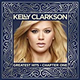 Songtexte von Kelly Clarkson - Greatest Hits – Chapter One