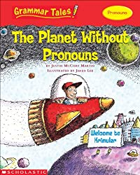 Grammar Tales: The Planet Without Pronouns