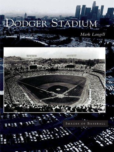 Dodger Stadium (Images of Baseball) (English Edition)