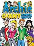 Archie Giant Comics Medley (Archie Giant Comics Digests Book 8)