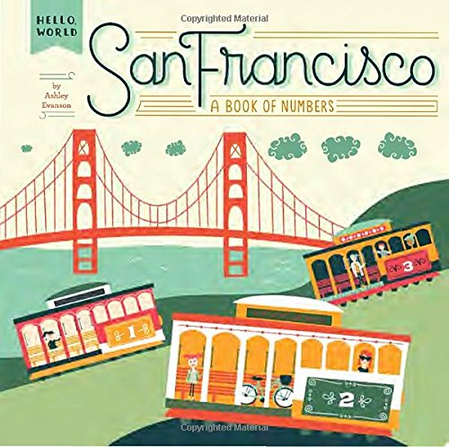 Hello World. San Francisco