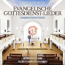 Evangelische Gottesdienst - Lieder