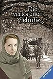 Die verlorenen Schuhe (Ravensburger Taschenbücher) - Gina Mayer