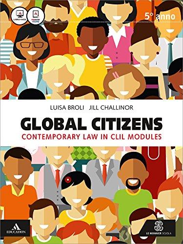 Global citizens. Vol. unico. Per gli Ist. tecnici. Con e-book. Con espansione online