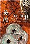 Divination Yi Jing pour le Feng Shui...
