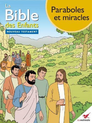 La Bible des Enfants - Bande dessinée Paraboles et miracles par Toni Matas