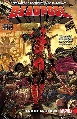 Deadpool: World's Greatest Vol. 2: End Of Error (Deadpool (2015-2017)) (Deadpool Marvel Graphic Novels)