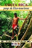 Costa rica, pays de l'écotourisme