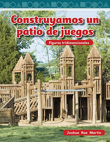 Construyamos un patio de juegos (Building a Playground) (Mathematics Readers)