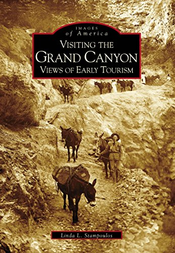 Visiting the Grand Canyon: Views of Early Tourism (Images of America) (English Edition) - Fred Harvey-grand Canyon