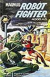 Magnus, Robot Fighter Archives Volume 2