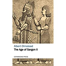 The Age of Sargon II (English Edition)