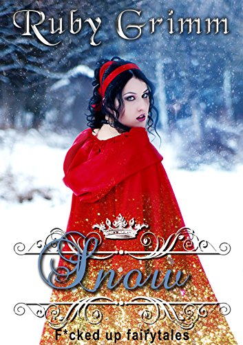 snow-a-snow-white-erotic-story-fcked-up-fairytales-book-2-english-edition